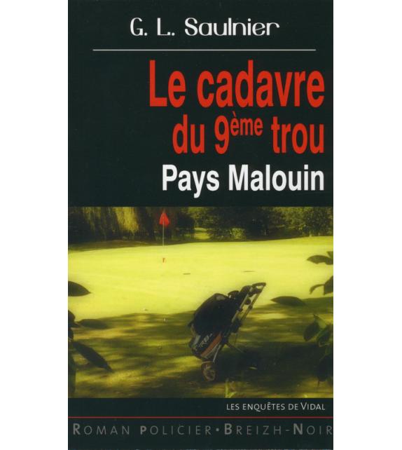 LE CADAVRE DU 9eme TROU - Pays Malouin