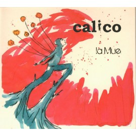 CD CALICO - LA MUE