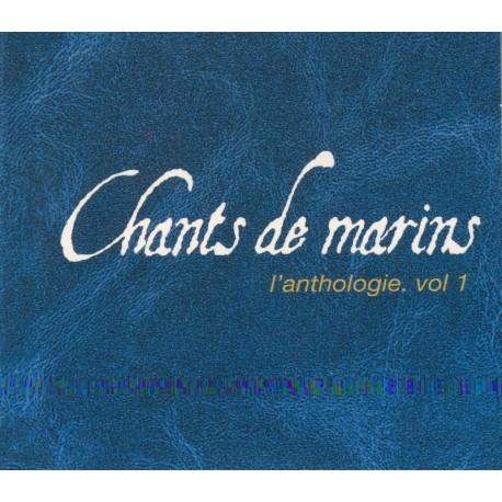 CD CHANTS DE MARINS L'ANTHOLOGIE VOL 1 - Réédition