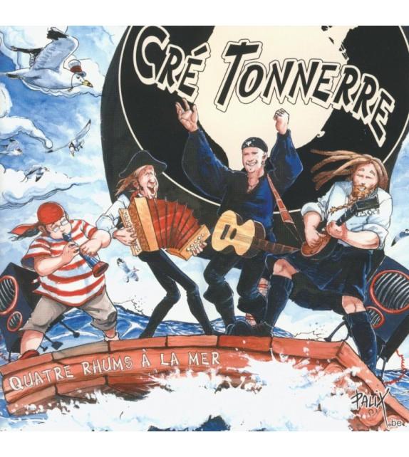 CD CRE TONNERRE - QUATRE RHUMS A LA MER