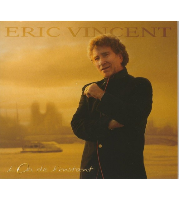 CD ERIC VINCENT - L'OR DE L'INSTANT