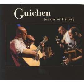 CD GUICHEN - DREAMS OF BRITTANY (Reedition du coffret)