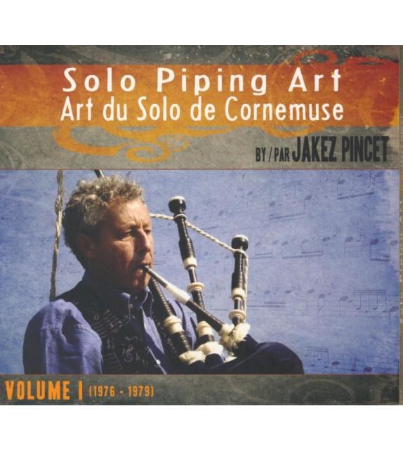 CD JAKEZ PINCET - SOLO PIPING ART - volume 1