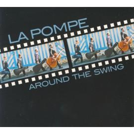 CD LA POMPE - AROUND THE SWING