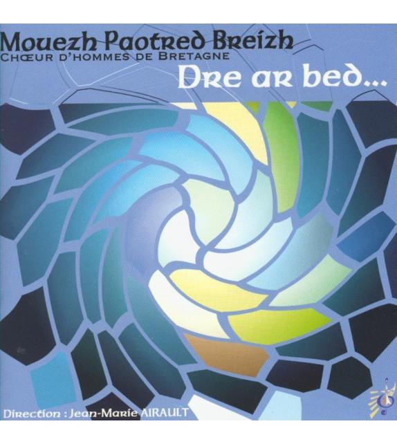 CD MOUEZH PAOTRED BREIZH - DRE AR BED....