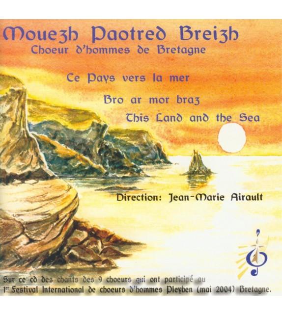 CD MOUEZH PAOTRED BREIZH - CE PAYS VERS LA MER