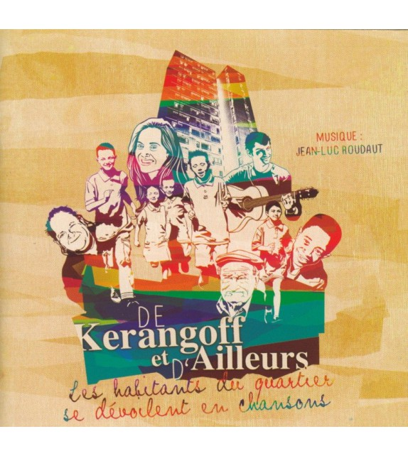 CD JEAN LUC ROUDAUT ET LES HABITANTS DU QUARTIER DE KERANGOFF - Double CD