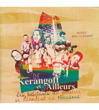 CD JEAN LUC ROUDAUT ET LES HABITANTS DU QUARTIER DE KERANGOFF - Double CD
