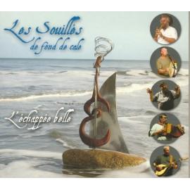 CD LES SOUILLES DE FOND DE CALE - L'ECHAPEE BELLE