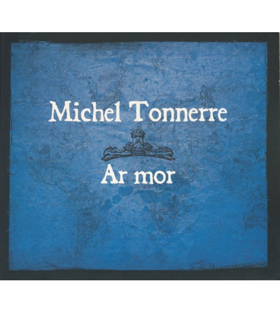 CD MICHEL TONNERRE - AR MOR