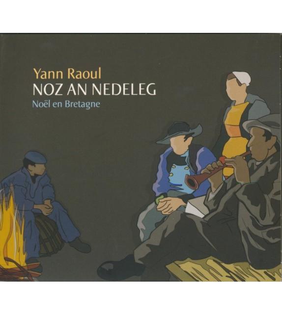 CD YANN RAOUL - NOZ AN NEDELEG,NOEL EN BRETAGNE