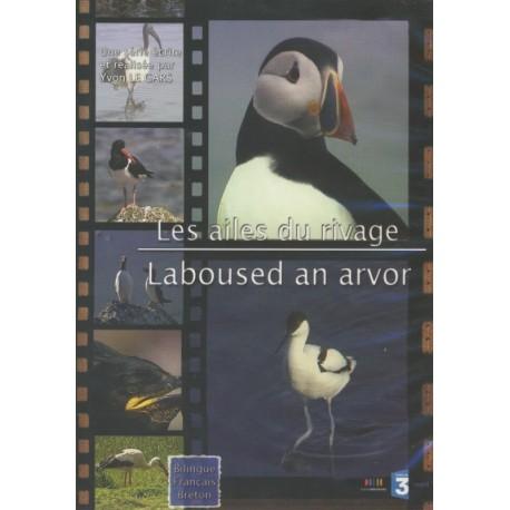 DVD LES AILES DU RIVAGE - LABOUSED AN ARVOR