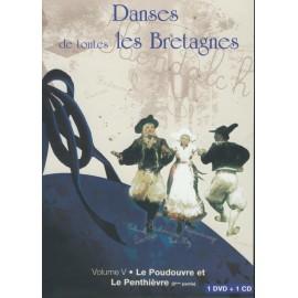 DVD DANSES DE TOUTES LE BRETAGNE 5 LE POUDOUVRE ET LE PENTHIÈVRE +CD