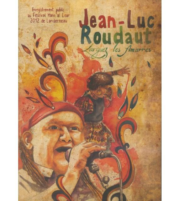 DVD JEAN-LUC ROUDAUT - LARGUEZ LES AMARRES (4015704)