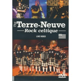 DVD THE TERRE NEUVE - ROCK CELTIQUE ET LIVE VIDEO (4015589)