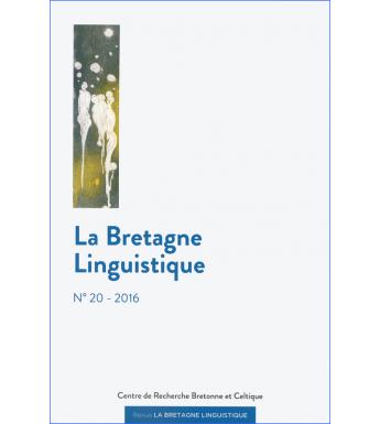LA BRETAGNE LINGUISTIQUE - Volume 20