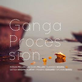 CD RONAN ET JACQUES PELLEN - Ganga Procession