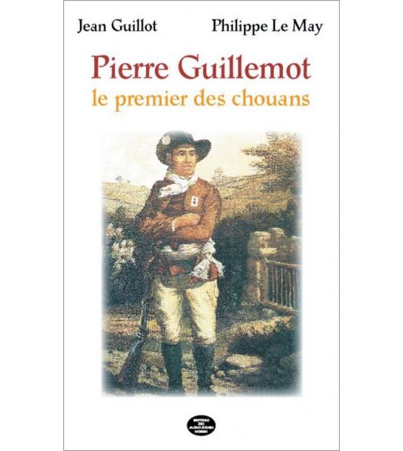 PIERRE GUILLEMONT Le premier des chouans