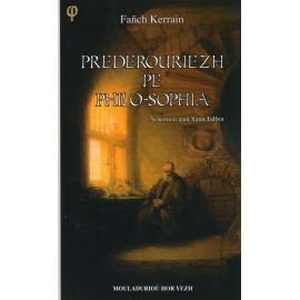 PREDEROURIEZH PE PHILO-SOPHIA