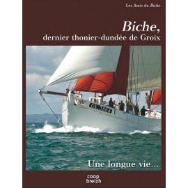 LE BICHE, le dernier thonier-dundee de Groix
