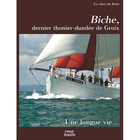 BICHE, le dernier thonier-dundee de Groix