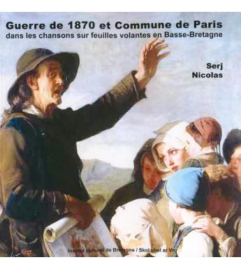 GUERRE DE 1870 ET COMMUNE DE PARIS dans les chansons sur feuilles volantes en Basse-Bretagne