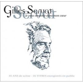 CD GILLES SERVAT - Je vous emporte dans mon coeur (réédition)