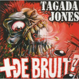 CD TAGADA JONES - + DE BRUIT