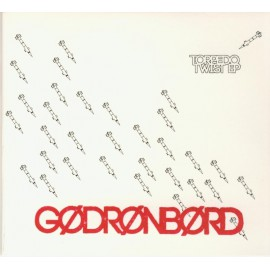 CD GODRONBORD - TORPEDO TWIST EP