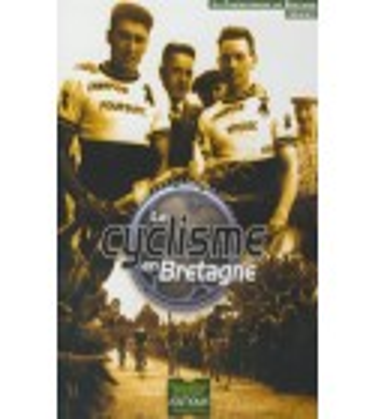 DVD LE CYCLISME EN BRETAGNE