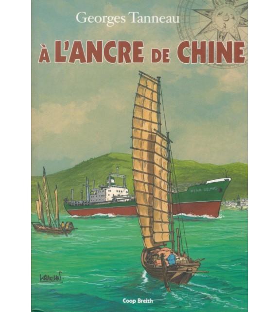 A L'ANCRE DE CHINE