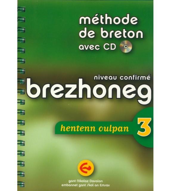 Méthode de breton (confirmé) BREZHONEG HENTENN OULPAN 3