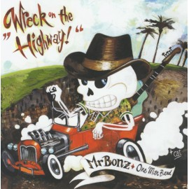 CD MR BONZ - WRECK ON THE HIGHWAY