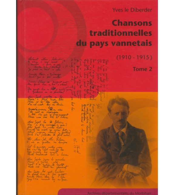 CHANSONS TRADITIONNELLES DU PAYS VANNETAIS Tome 2 (1910-1915)