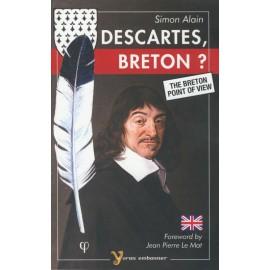DESCARTES, BRETON ? THE BRETON POINT OF VIEW