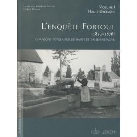 L'ENQUÊTE FORTOUL (1852-1876) (en 2 volumes)
