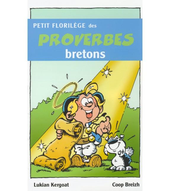 PETIT FLORILEGE DES PROVERBES BRETONS