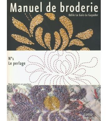 MANUEL DE BRODERIE No 1 Le perlage