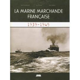 LA MARINE MARCHANDE FRANCAISE