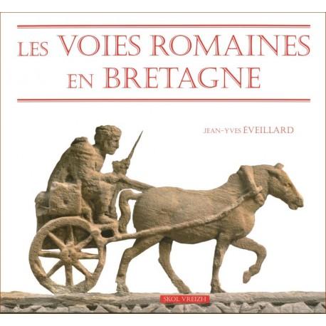 LES VOIES ROMAINES EN BRETAGNE