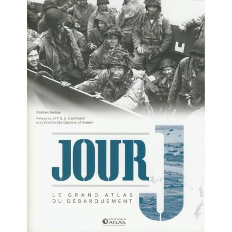 JOUR J - LE GRAND ATLAS DU DÉBARQUEMENT