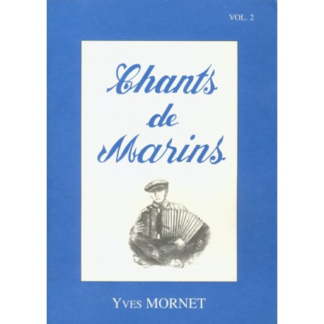 CHANTS DE MARINS VOL 2 avec CD