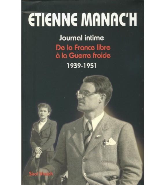 ETIENNE MANAC'H - 2 Journal intime de la France libre