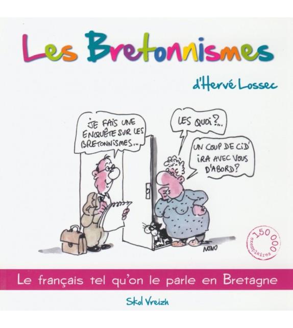 LES BRETONNISMES D'HERVÉ LOSSEC - volume 1