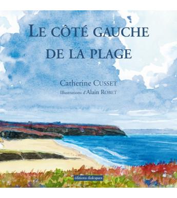 LE CÔTÉ GAUCHE DE LA PLAGE