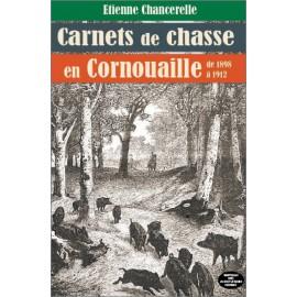 CARNETS DE CHASSE EN CORNOUAILLE (Réédition)