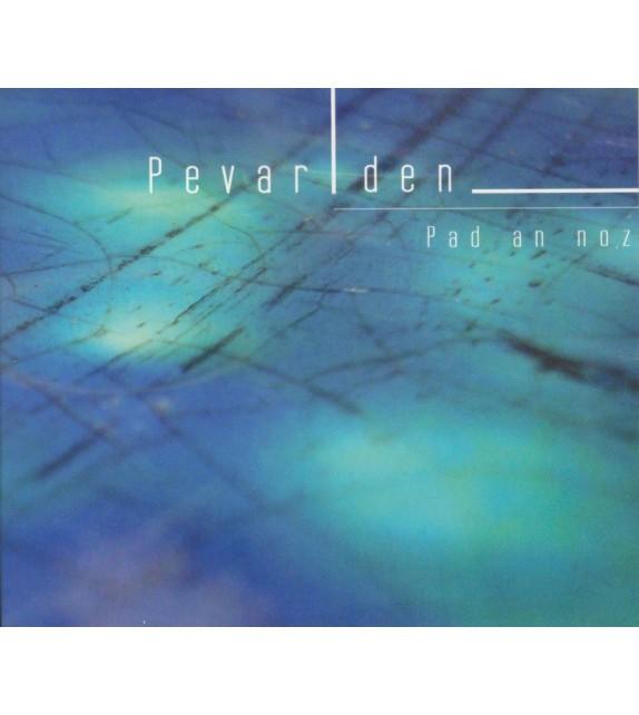 CD PEVAR DEN - PAD AN NOZ