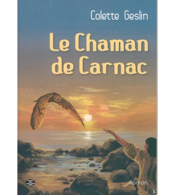 LE CHAMAN DE CARNAC