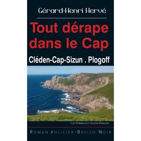 TOUT DERAPE DANS LE CAP - Cléden-Cap-Sizun, Plogoff