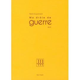 MA DRÔLE DE GUERRE